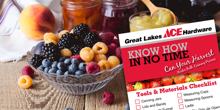 Can Your Harvest - Great Lakes Ace Hardware Store