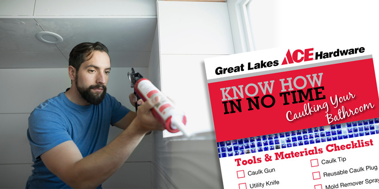 Caulking Your Bathroom - Great Lakes Ace Hardware Store