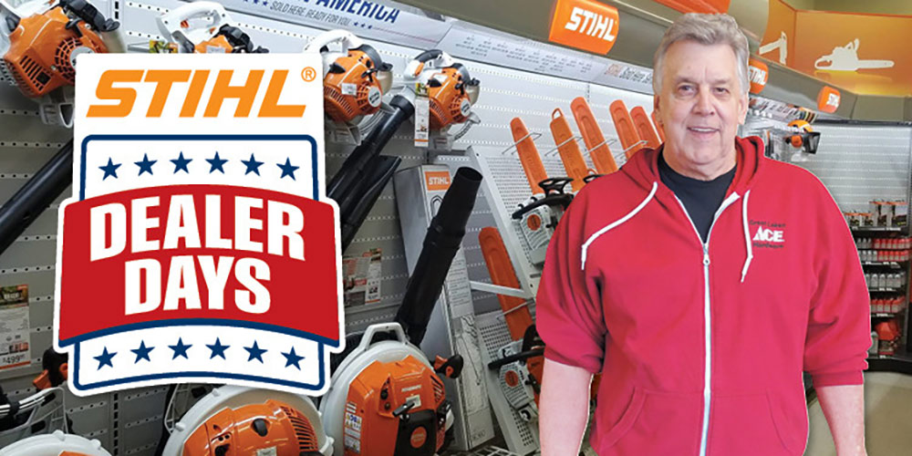 STIHL Dealer Days - Great Lakes Ace Hardware Store