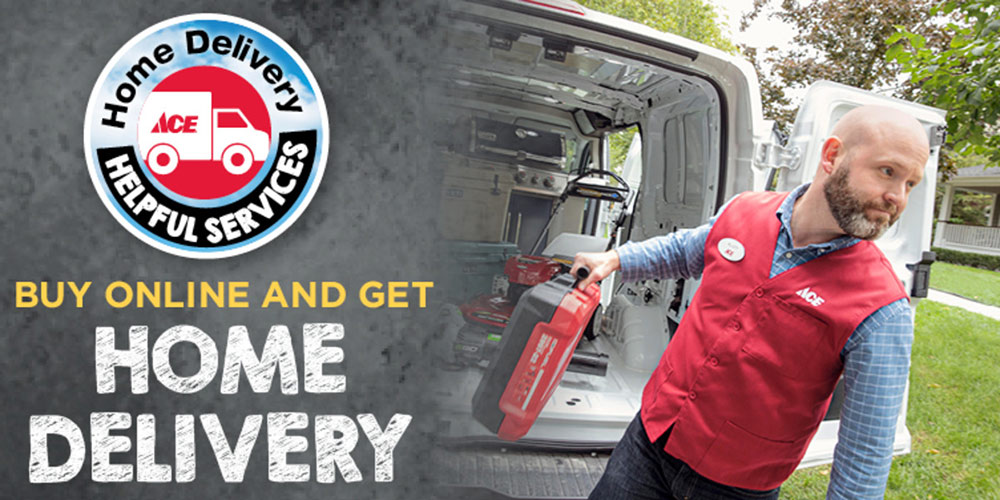 Home Delivery  - Great Lakes Ace Hardware Store
