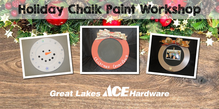 Holiday Chalk Paint Workshop - Great Lakes Ace Hardware Store