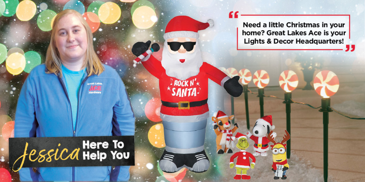 Your Holiday Headquarters - Great Lakes Ace Hardware Store