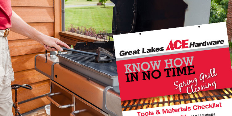 Spring Grill Cleaning - Great Lakes Ace Hardware Store