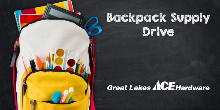 Backpack Supply Drive - Great Lakes Ace Hardware Store