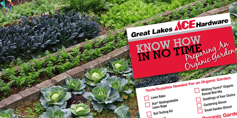 Preparing an Organic Garden - Great Lakes Ace Hardware Store