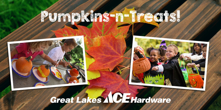 Pumpkins-n-Treats - Great Lakes Ace Hardware Store