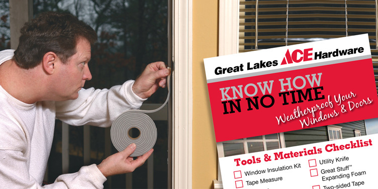Weatherproof Your Windows - Great Lakes Ace Hardware Store