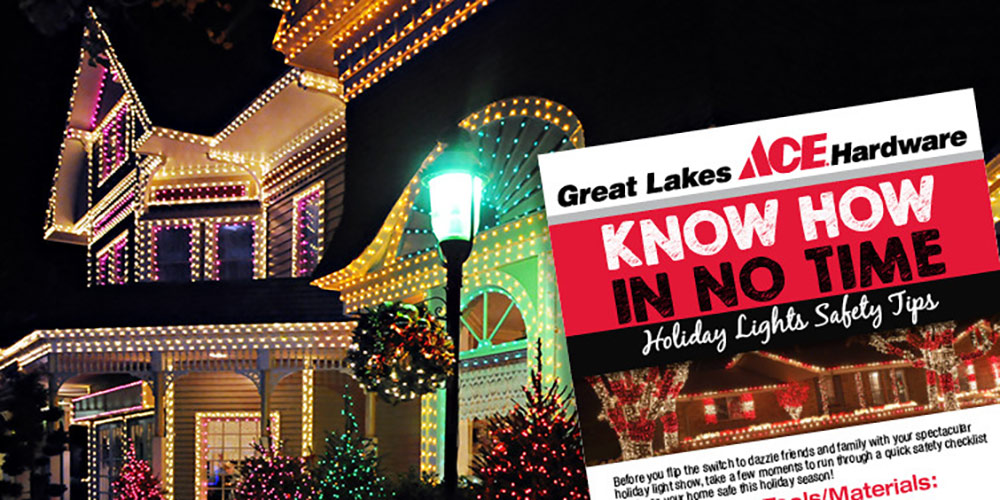 Holiday Lights Safety Tips - Great Lakes Ace Hardware Store